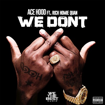 Ace Hood - We Don't
