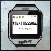#Text Message - Busy Signal