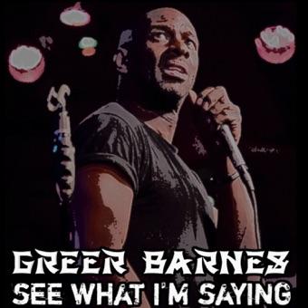See What I'm Saying – Greer Barnes