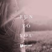 Run to You - James River Church