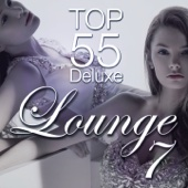 Lounge Top 55, Vol. 7 (Deluxe, the Original)