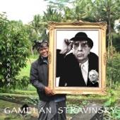 I Made Arnawa - Gamelan Stravinsky