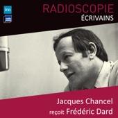 Radioscopie (Écrivains): Jacques Chancel reçoit Frédéric Dard