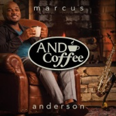 Marcus Anderson - And Coffee  artwork