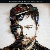 Harry Connick, Jr. - That Would Be Me  artwork