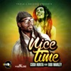 Nice Time (feat. Bob Marley) - Single, Cush Hunta