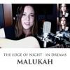The Edge of Night / In Dreams - Single, Malukah