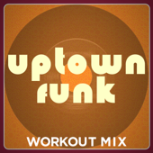 Uptown Funk (Extended Workout Mix)