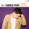 I Won't Tell a Soul - Single, Charlie Puth