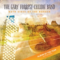 Both Sides Of The Border The Gary Forrest Ceilidh Ba Mp3