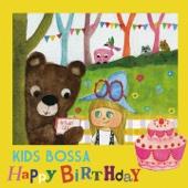 KIDS BOSSA - Happy Birthday - EP