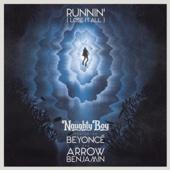 Runnin' (Lose It All) [feat. Beyoncé & Arrow Benjamin]