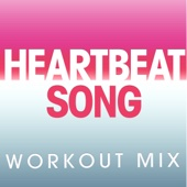 Heartbeat Song (Extended Workout Mix)