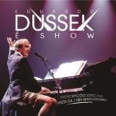 Dussek É Show