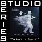 To Live Is Christ (Studio Series Performance Track)