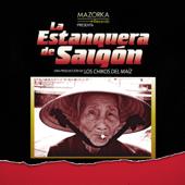 La Estanquera de Saigón