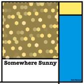 Somewhere Sunny - EP