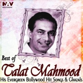 Best of Talat Mehmood His Evergreen Bollywood Hit Hindi Songs and Ghazals