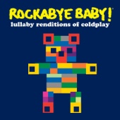 Lullaby Renditions of Coldplay - Rockabye Baby! Cover Art