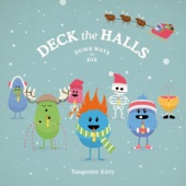 Deck the Halls (Dumb Ways to Die)