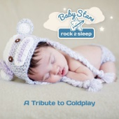 Baby Stars rock2sleep - A Tribute to Coldplay artwork
