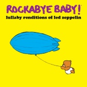 Lullaby Renditions of Led Zeppelin - Rockabye Baby! Cover Art
