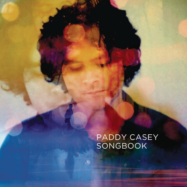 Songbook - The Best of Paddy Casey Paddy Casey CD cover