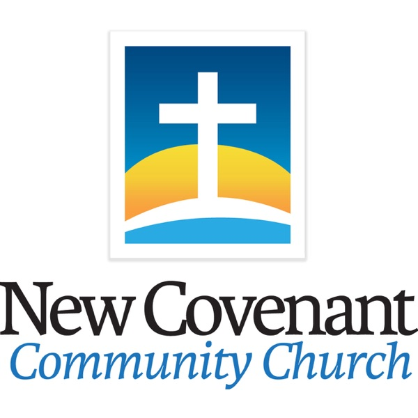 New Covenant Community Church Podcast