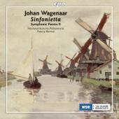 Wagenaar: Sinfonietta, Vol. 2