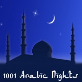 1001 Arabic Nights (15 Mystic Arabic Chillout & DowntempoTracks)