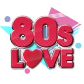 80s Love - Various Artists