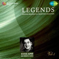 Legends: Kishore Kumar - The Versatile Genius, Vol. 1 - Kishore Kumar