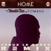Home (Fedde Le Grand Remix) [feat. Romans] - Single