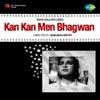 Kan Kan Men Bhagwan