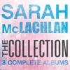 The Collection: Sarah McLachlan, Sarah McLachlan