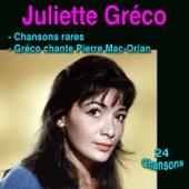 Chansons rares - Gréco chante Mac-Orlan