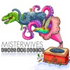 Kings and Queens - Single, MisterWives