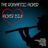 The Romantic Acker: Acker Bilk