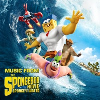 The SpongeBob Movie: Sponge Out of Water - Official Soundtrack