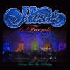 Heart & Friends - Home for the Holidays, Heart