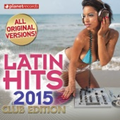 Latin Hits 2015 Club Edition - 60 Latin Music Hits