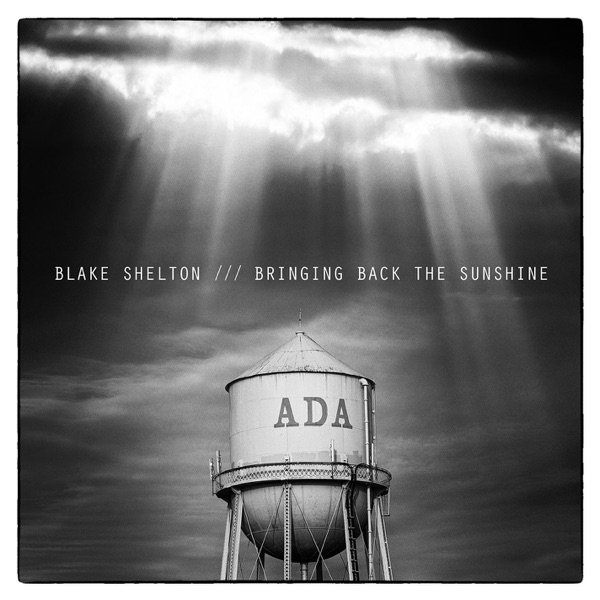BRINGING BACK THE SUNSHINE Blake Shelton CD cover
