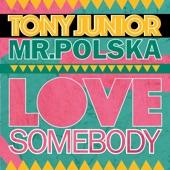 Love Somebody (Radio Edit) - Single