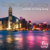 Sunset Lights Lounge - Sounds of Hong Kong