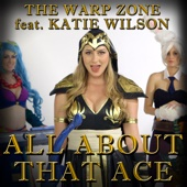 All About That Ace (Parody) [feat. Katie Wilson]
