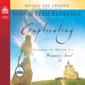 Captivating: Unveiling the Mystery of a Woman's Soul (Unabridged) - John Eldredge & Stasi Eldredge Cover Art