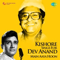 Kishore Sings for Dev Anand - Main Aaya Hoon - Kishore Kumar