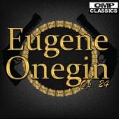 Eugene Onegin, Op. 24, Act I, Scene 2: IV. Dyevitsi, krasavitsi