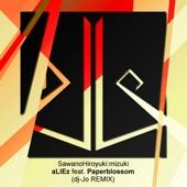 aLIEz (feat. Paperblossom) [dj-Jo Remix] - EP