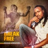 Break Free (Reggae Vibration)